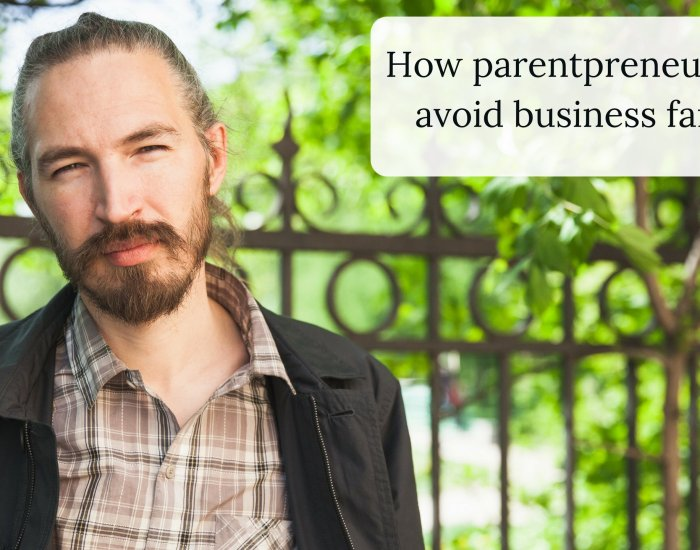 How parentpreneurs can avoid business failure