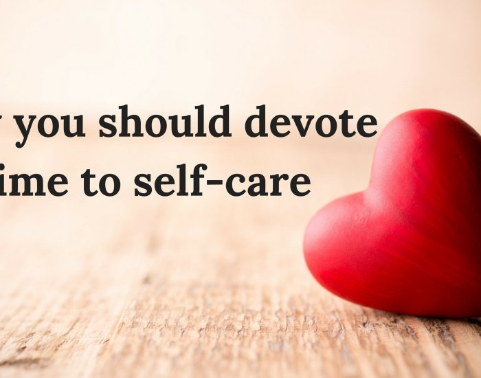 Why you should devote time to self-care
