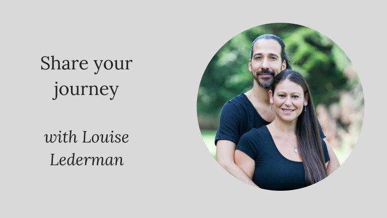 Share your journey: Louise Lederman