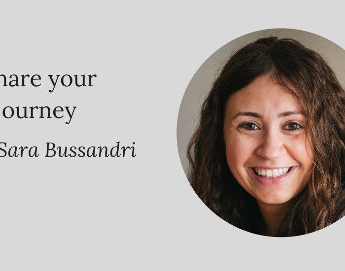 Share your journey: Sara Bussandri