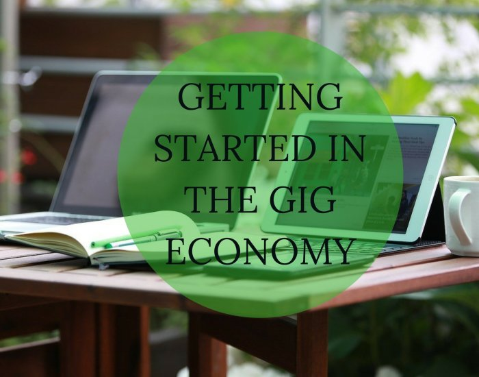 Getting Started in the Gig Economy