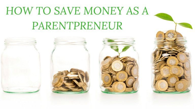 How to Save Money as a Parentpreneur
