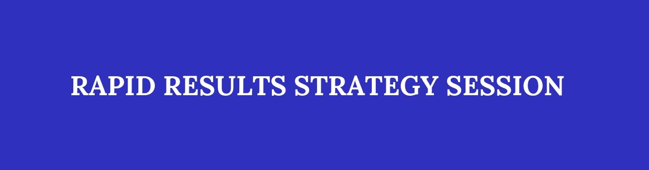 Rapid Results Strategy Session