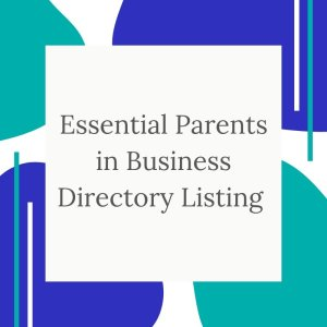 Parents in Business Directory Listing