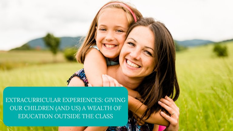 Extracurricular Experiences: Giving Our Children (And Us) A Wealth Of Education Outside The Class