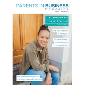 Parents in Business Magazine Issue 11
