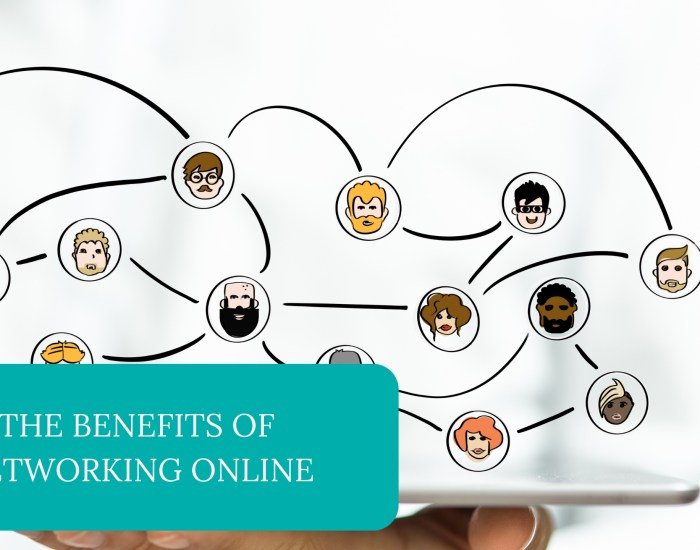 The Benefits of Networking Online