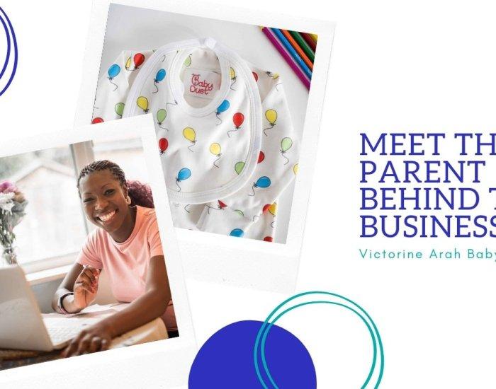 Victorine Arah – Parent behind the business