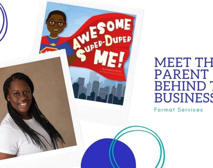 Nadene Martin – Meet the Parent behind the business