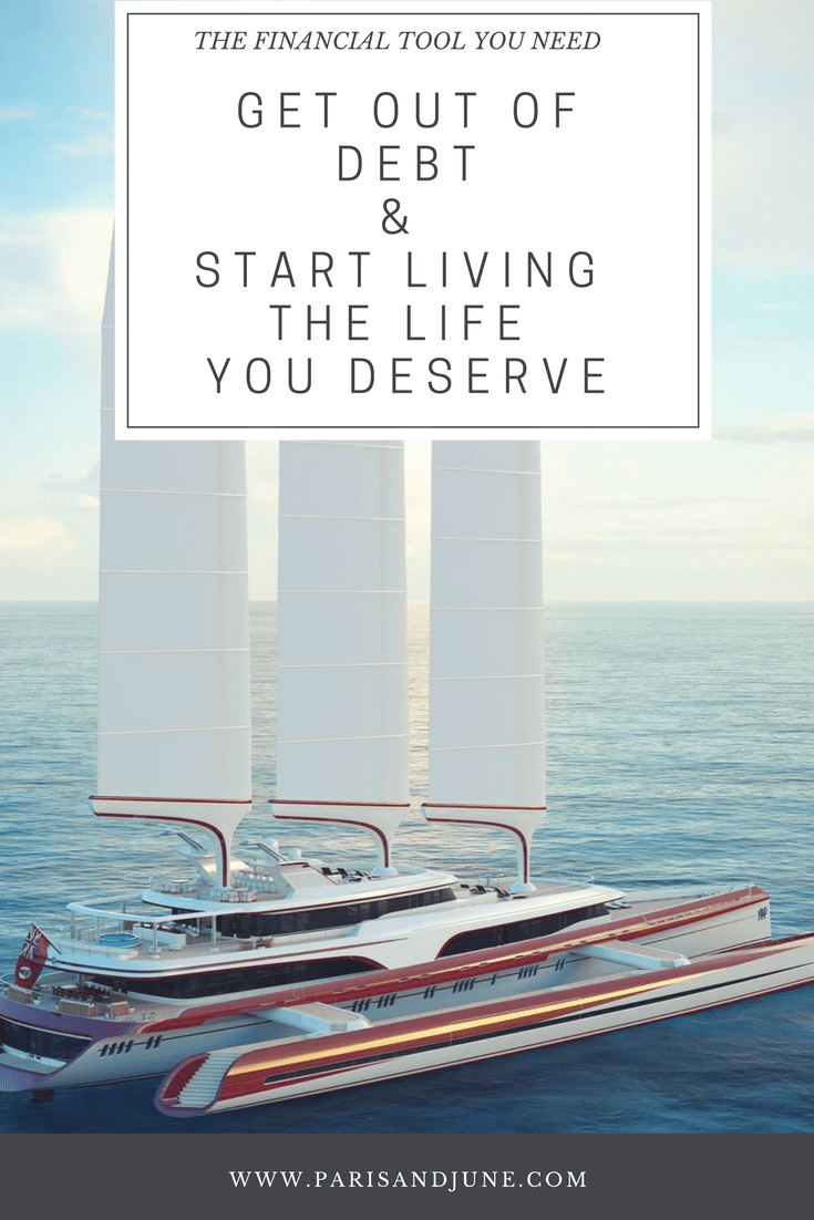 The Financial Tool You Need To Get Out Of Debt & Start Living The Life You Deserve