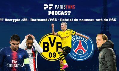Podcast PSG - Dortmund/PSG, un nouveau raté pour Paris
