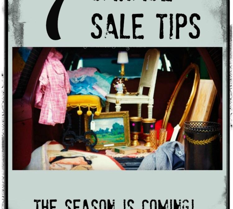 7 Garage Sale Tips | Parisienne Farmgirl