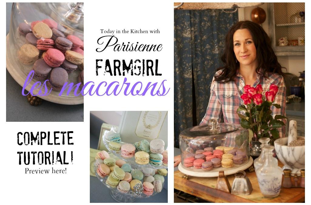Macaron Recipe Tutorial | Parisienne Farmgirl