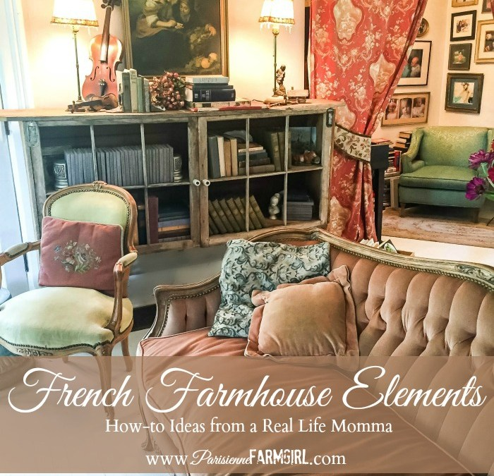 French Farmhouse Elements