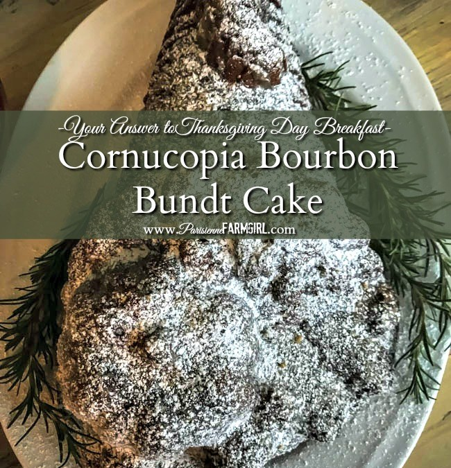 What to make for breakfast for thanksgiving: Cornucopia Bourbon Bunt Cake