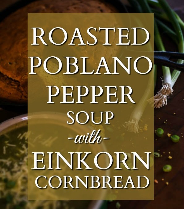 Roasted Poblano Potato Soup