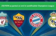 Pariuri pe Champions League si 250 RON cadou sa pariezi ce bilet doresti