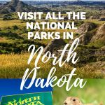 Visit all the National Park Service Sites in North Dakota