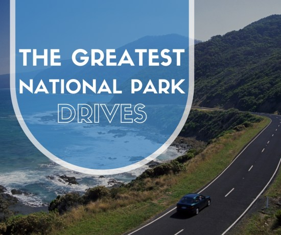 Greatest National Park Drives