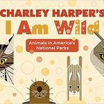 Charley Harper I am Wild