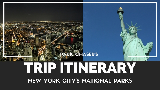 Trip Recap:  New York City's National Parks