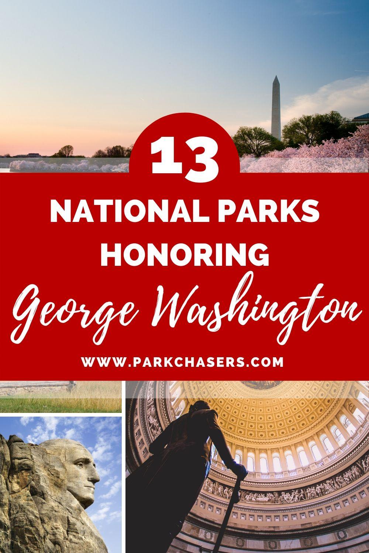 13 National Parks Honoring George Washington