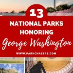 13 National Parks Honoring George Washington