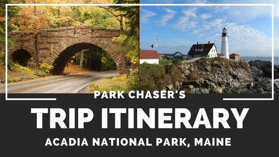 Acadia National Park Recap