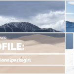Park Chaser Profiles:  The National Parks Girl