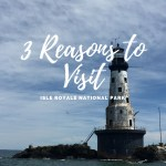 3 Best Reasons to Visit Isle Royale National Park