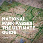 National Park Passes: The Ultimate Guide