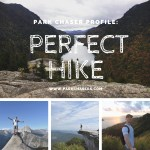 Park Chaser Profiles:  Wes & Perfect Hike