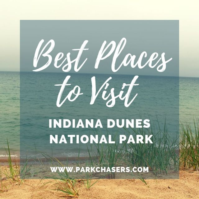 Best Places to Visit in Indiana Dunes National Park