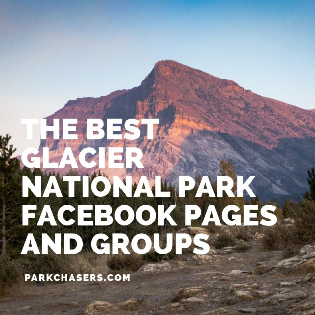 The Best Glacier National Park Facebook Pages and Groups
