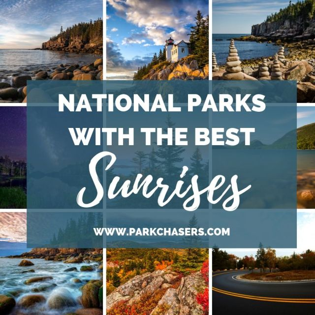 National Parks with the Best Sunrises