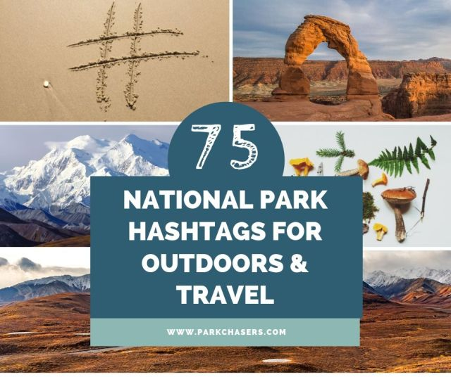 National Park Hashtags