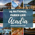 25 National Parks Like Acadia
