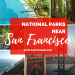 National Parks Near San Francisco