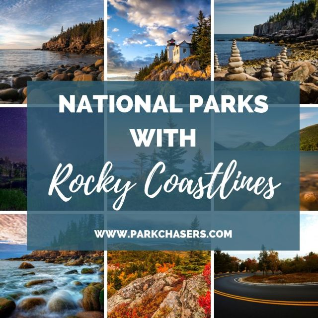 Which National Parks have a rocky coastline
