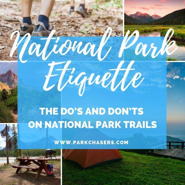 National Park Etiquette on the trails