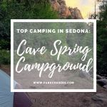 Top Camping Spots in Sedona:  Cave Spring Campground