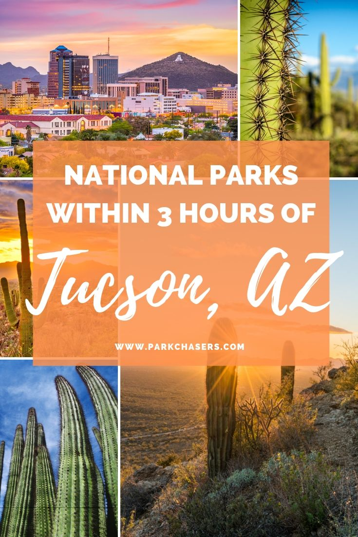 National Parks Within 3 hours of Tucson Arizona
