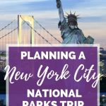 Our New York City National Parks Trip