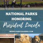 National Parks Honoring President Abraham Lincoln