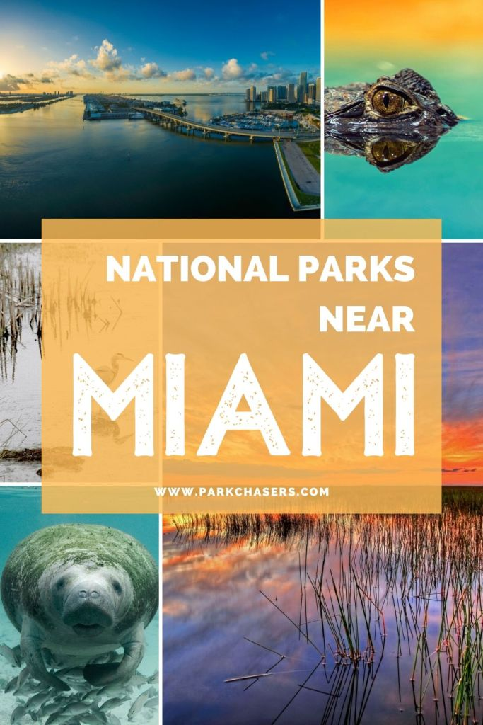 National Parks Near Miami