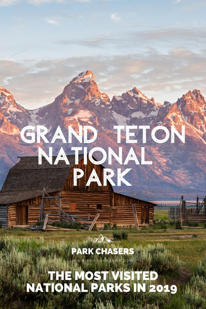 Grand Teton National Park - #8 most visited national park in 2019