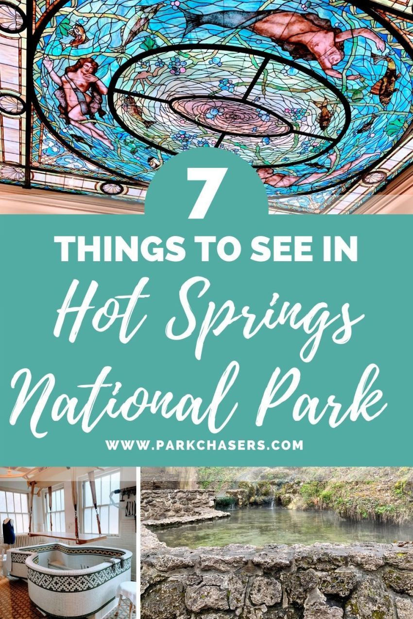 7 Things to See in Hot Springs National Park