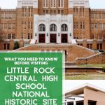 What You Need to Know Before Visiting Little Rock Central High School National Historic Site