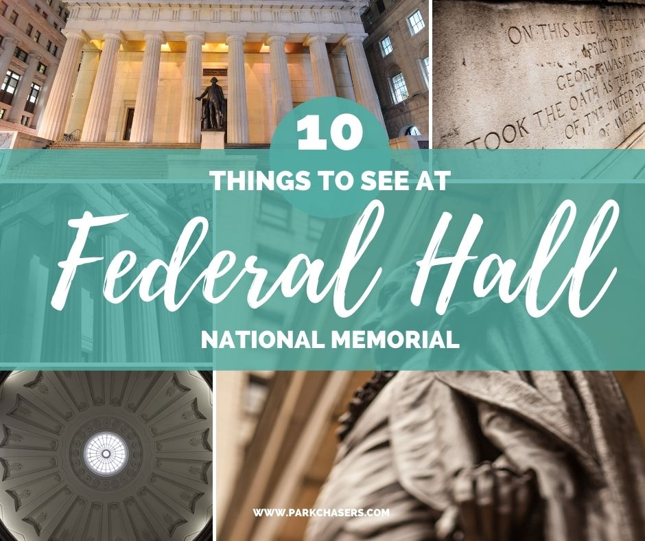 Things to See at Federal Hall
