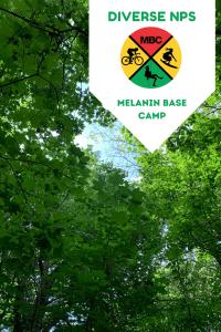 Diverse NPS Melanin Base Camp